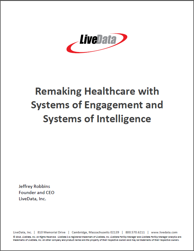Download LiveData White Paper Remaking Healthcare with Systems of
